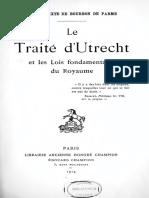"""""""Le Traité d'Utrecht Et Les Lois Fondamentales Du Royaume"""""""