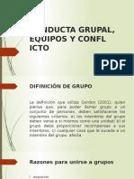 Conducta Grupal, Equipos y Conflicto