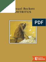 Detritus - Samuel Beckett
