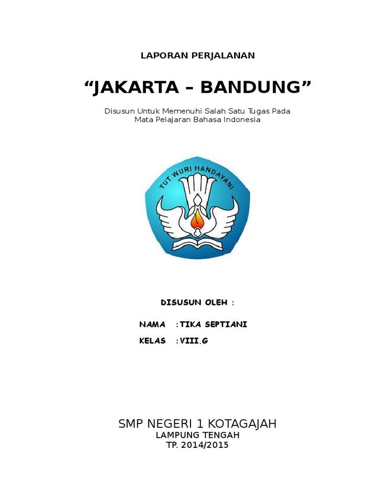 Laporan Perjalanan Jakarta Bandung Docx