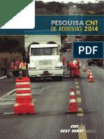 Pesquisa CNT de Rodovias 2014 HIGH