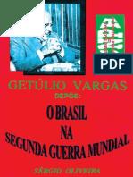 Sérgio Oliveira - Getúlio Vargas Depõe