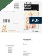 Vinculos Afectivos Formacion Desarrollo y Perdida- John Bowlby.pdf