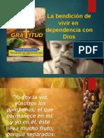 6.- La Bendición de Vivir en Dependencia Con Dios