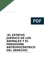 El status jurídico de los animales y el paradigma antropocéntrico del derecho