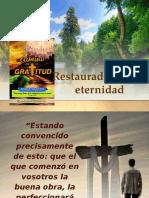 7.- Restaurado Para La Eternidad