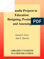 Multimedia Projects in Education Designing Producing and Assessing