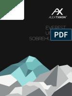 Everest Invernal Sin Oxigeno Por Alex Txikon. Dossier Íntegro Expedición 2016