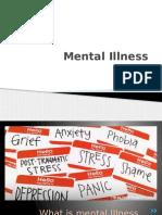 Mental Illness Presentation Com 101