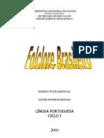 Língua Portuguesa - Folclore Brasileiro