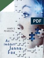 Mary E. Pearson - Jenna Fox Krónikái 1. - Az Imádott Jenna Fox