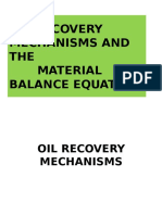 (2) Material Balance Equation-Driving Mechanisms