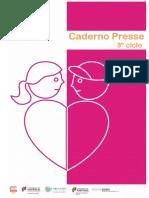 Caderno PRESSE 3º Ciclo 2014