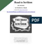 The Road to Serfdom (in cartoons) by Friedrich A. Hayek