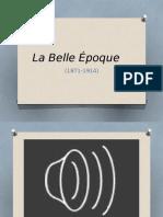 03.Le Belle Epoque