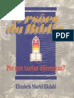 Versões da Bíblia - Por que Tanta Diferença - Elizabeth Muriel Ekdahl.pdf