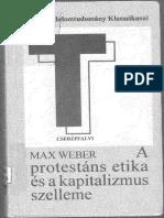 Max Weber - A protestáns etika és a kapitalizmus szelleme.pdf