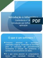 Conferência nº 08 - Introdução aos Software de Aplicação