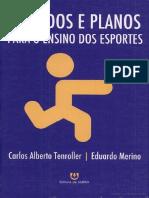 54846474-Metodos-e-Planos-Para-O-Ensino-Dos-Esportes-Por-CARLOS-ALBERTO-TENROLLER-Carlos-Alberto-Tenroller-Eduardo-Merino.pdf