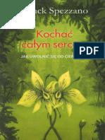 Chuck Spezzano - Kochać całym sercem (2007) (OCR, literówki).pdf