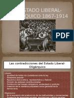 El Estado Liberal-oligárquico 1867-1914