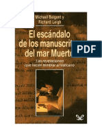 Baigent Michael Y Leigh Richard - El Escandalo De Los Manuscritos Del Mar Muerto.doc