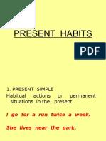 Present Habits