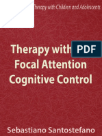 Therapy With the Focal Attention Cognitive Control