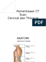 Teknik Pemeriksaan CT Scan Cervical