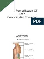 Teknik Pemeriksaan CT Scan Cervical