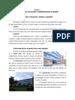 ENTRADA 7 C) Diagnóstico de Acceso e Infraestructura Al Plantel