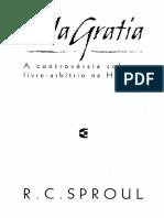 Sola Gratia A contovérsia sobre o livre-arbítrio na história.pdf