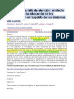 Atención en La Falta de Atención El Efecto Diferencial de La Educación de Los Cuidadores en El Respaldo de Los Síntomas Del TDAH