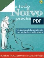 O Que Todo Noivo Precisa Saber - Robert Wolgemuth  & Mark Devries.pdf