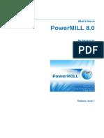 Delcam - PowerMILL 8.0 Whats New en - 2007