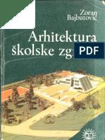 Arhitektura Skolske Zgrade - Zoran Bajbutovic