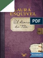 El Diario de Tita - Laura Esquivel