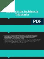 Hipótesis de Incidencia Tributaria