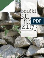 Bracki Suhozidi Small