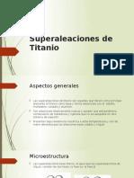 Superaleaciones de Titanio