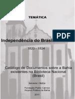 Temática Independência Do Brasil Na Bahia 1820 – 1824