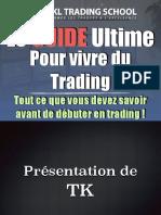 Le Guide Ultime Pour Vivre Du Trading 165778