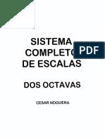 Cesar Noguera - Sistema Completo de Escalas Dos Octavas