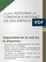 Como Asegurar La Conexión a Internet