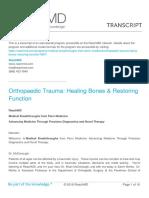 Orthopaedic Trauma Haling Bones Restoring Function
