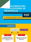 MUSCULOSKELETAL COMPLICATIONS OF HAEMOPHILIA - dr Bintang  SpOT.pptx