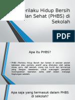 Perilaku Hidup Bersih Dan Sehat (PHBS)
