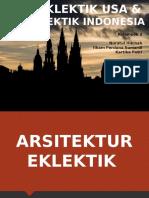 SEJARAH ARSITEKTUR - ARSITEKTUR EKLEKTIK DI USA DAN ARSITEKTUR EKLEKTIK DI INDONESIA