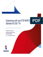 Experiences With New ETSI MGW Quality Standard