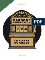 Carbone Connexion - Le Casse Du Siecle